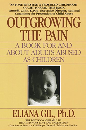 9780440500063: Outgrowing the Pain: A Book for and About Adults Abused As Children