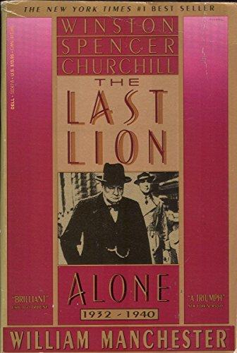 9780440500476: Last Lion Alone 1932-1940