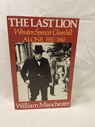 The Last Lion: Alone: 1932-1940