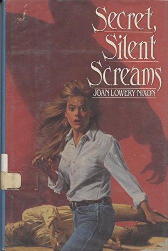 9780440500599: Secret, Silent Screams