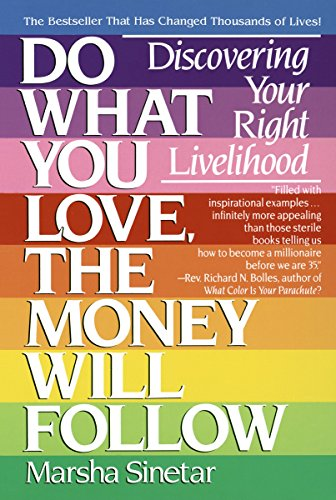 9780440501602: Do What You Love, The Money Will Follow: Discovering Your Right Livelihood