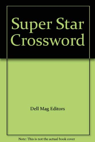 Super Star Crossword: Dell Mag Editors