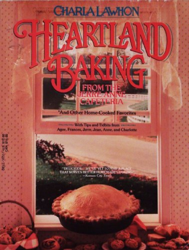 Heartland Baking From the Jerre Anne Cafe: Lawhon, Charla