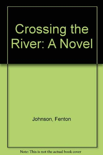 9780440503347: Crossing the River