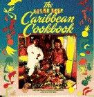 Sugar Reef Caribbean Cookbook: Dedeaux, Devra