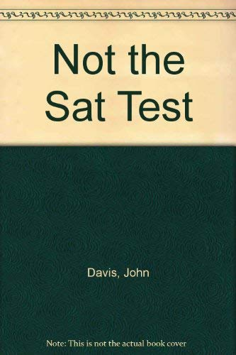 9780440503439: Not the SAT Test