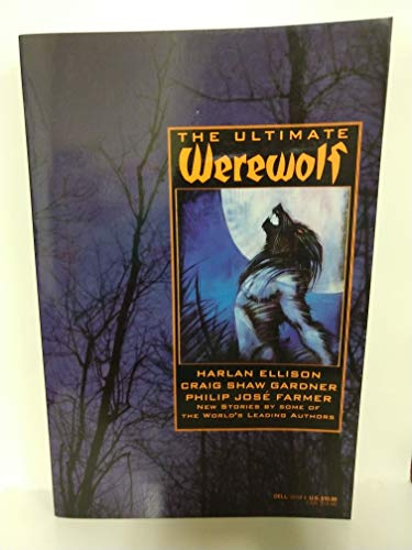 The Ultimate Werewolf : Adrift Just Off: Preiss, Byron (Editor);