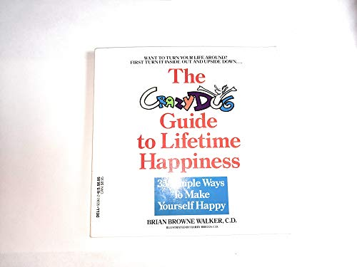 9780440503613: Crazy Dog's Guide to Lifetime Happiness,