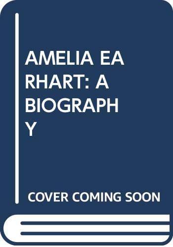 9780440503637: Amelia Earhart: A Biography