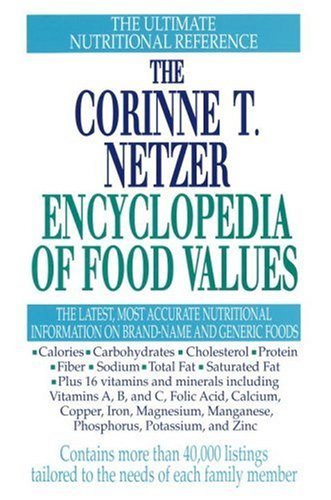 9780440503675: The Corinne T. Netzer Encyclopedia of Food Values