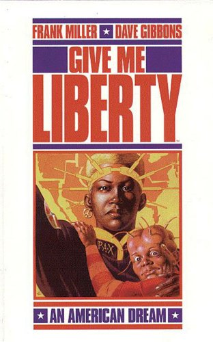 9780440504467: Give Me Liberty: An American Dream