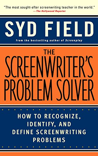 9780440504917: The Screenwriter's Problem Solver: How to Recognize, Identify, and Define Screenwriting Problems (Dell Trade Paperback)