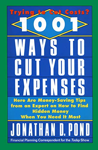 9780440504955: 1001 Ways to Cut Your Expenses: Here Are Money-Saving Tips from an Expert on How to Find Hidden Money When You Need It Most