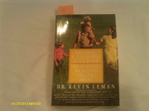 Keeping Your Family Together: Leman, Kevin