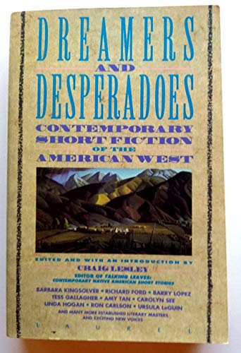 Dreamers and Desperadoes: Lesley, Craig, and