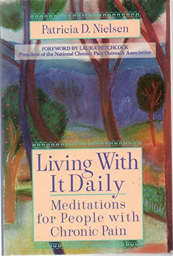 9780440505556: Living With it Daily: Meditations for People with Chronic Pain