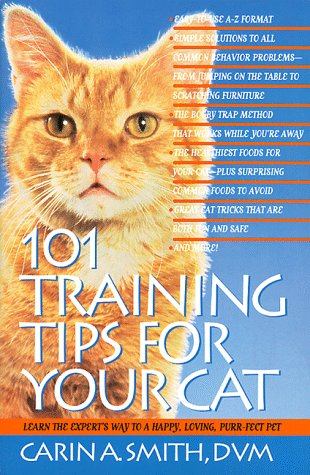 101 Training Tips For Your Cat.: Smith, Carin A.