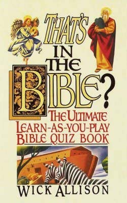 9780440505860: That's in the Bible?: The ultimate learn-as-you-play Bible quizbook