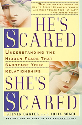 9780440506256: He's Scared, She's Scared: Understanding the Hidden Fears That Sabotage Your Relationships