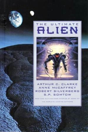 The Ultimate Alien: New And Cutting-edge Stories By Some Of The World's Leading Authors.