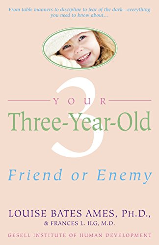 9780440506492: Your Three Year Old: Friend or Enemy