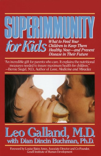 9780440506799: Superimmunity for Kids: What to Feed Your Children to Keep Them Healthy Now, and Prevent Disease in Their Future