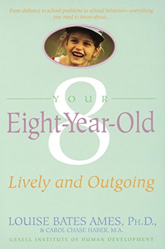 9780440506812: Your Eight Year Old: Lively and Outgoing