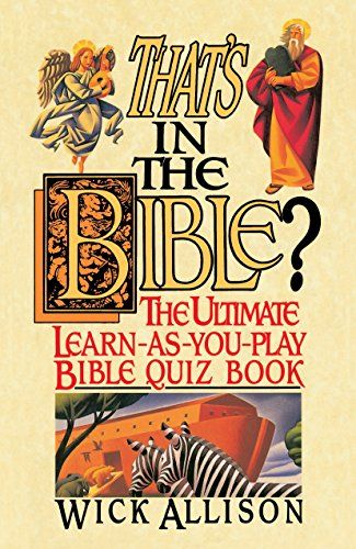 9780440506904: That's in the Bible?: The Ultimate Learn-As-You-Play Bible Quiz Book