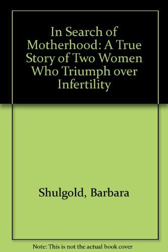 9780440506942: In Search of Motherhood