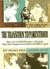The Transition to Parenthood (9780440506980) by Jay Belsky; John Kelly