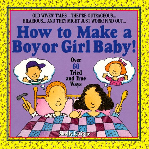 9780440507093: How to Make a Boy or Girl Baby