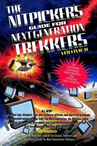 The Nitpicker's Guide for Next Generation Trekkers : Volume II