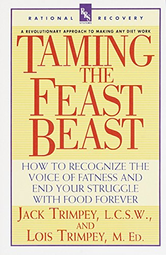 9780440507246: Taming the Feast Beast: How to Recognize the Voice of Fatness and End Your Struggle with Food Forever