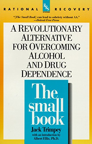 9780440507253: The Small Book: A Revolutionary Alternative for Overcoming Alcohol and Drug Dependence (Rational Recovery Systems)
