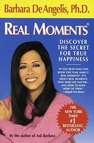 9780440507291: Real Moments: Discover the Secret for True Happiness