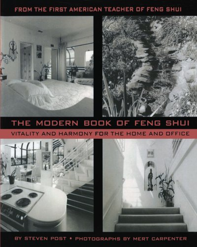 The Modern Book of Feng Shui: Vitality and Hamony for the Home and Office: Post, Steven