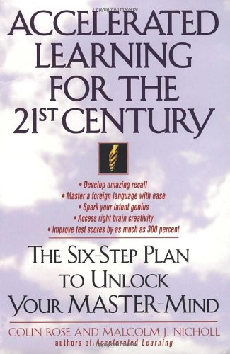 9780440507796: Accelerated Learning for the 21st Century: The Six-Step Plan to Unlock Your Master-Mind