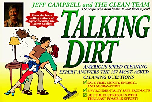 9780440507888: Talking Dirt: America's Speed Cleaning Expert Answers the 157 Most Asked Cleaning Questions