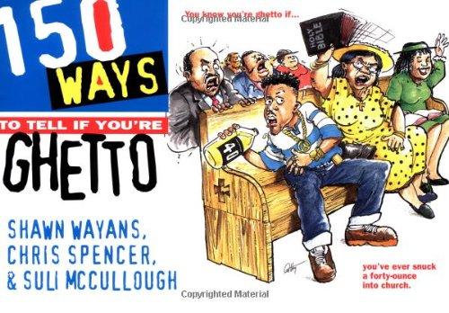 9780440507932: 150 Ways to Tell If You're Ghetto