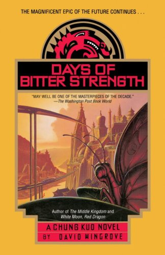 9780440507949: Days of Bitter Strength (CHUNG KUO)