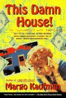 9780440507963: This Damn House: My Subcontract With America