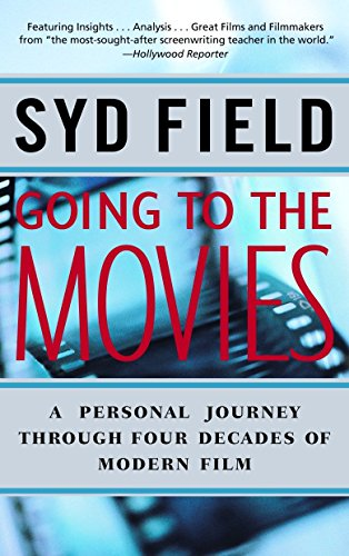 9780440508496: Going to the Movies: A Personal Journey Through Four Decades of Modern Film