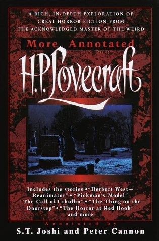 More Annotated H.P. Lovecraft: H. P. Lovecraft,