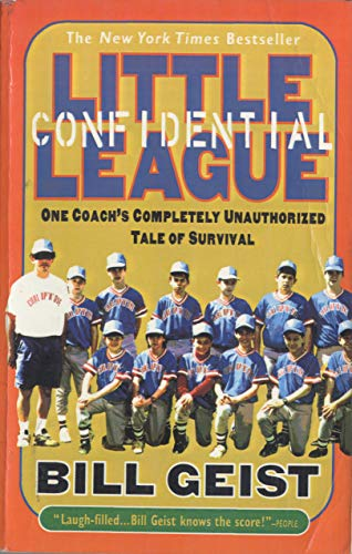9780440508779: Little League Confidential: One Coach's Completely Unauthorized Tale of Survival