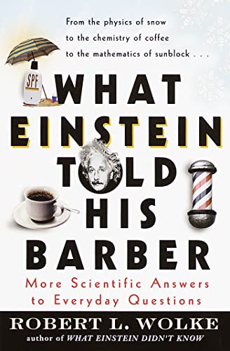 9780440508793: What Einstein Told His Barber: More Scientific Answers to Everyday Questions