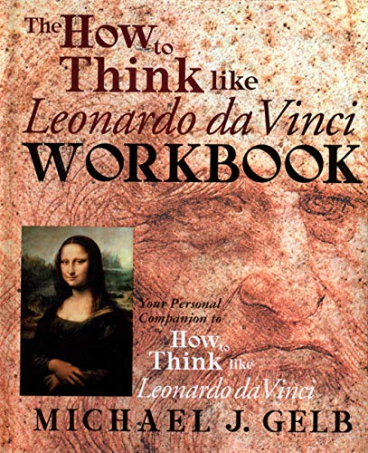 9780440508823: The How to Think Like Leonardo Da Vinci Workbook/Notebook: Your Personal Companion to How to Think Like Leonardo Da Vinci