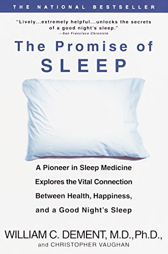 9780440509011: The Promise of Sleep: A Pioneer in Sleep Medicine Explores the Vital Connection Between Health, Happiness, and a Good Night's Sleep