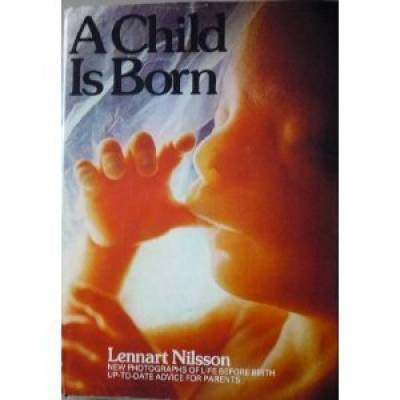 9780440512141: Child is Born: The Drama of Life Before Birth