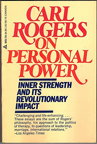 9780440515302: Carl Rogers on Personal Power: Inner Strength and Its Revolutionary Impact