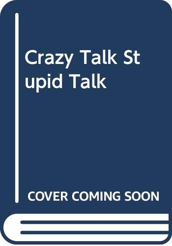 Crazy Talk, Stupid Talk (Delta Book): Neil Postman
